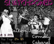 SNATCHPOWER @ THE TRIP | 10.15